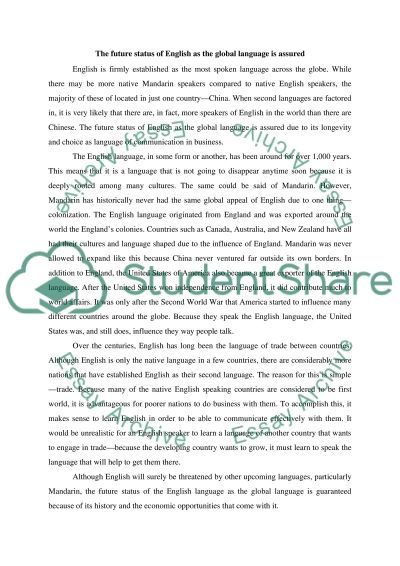 Beau The Future Status Of English As The Global Language Is Assured Essay Example