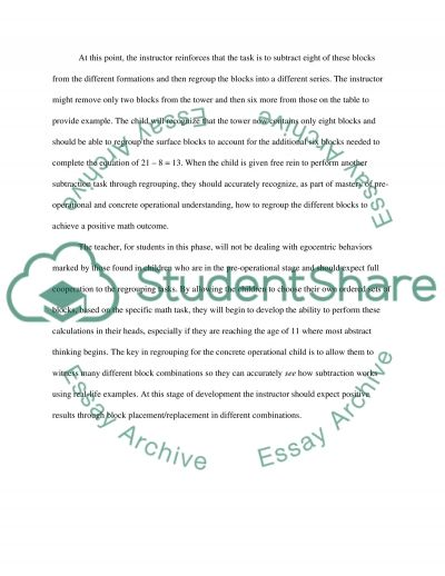 Implement concepts from Piagets theory of cognitive development when teaching second or third graders the skill of regrouping when solving subtraction problems essay example