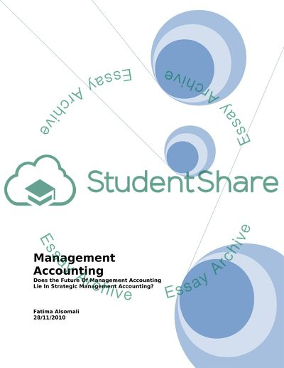 DOES FUTURE OF MANAGEMENT ACCOUNTING LIE IN STRATEGIC MANAGEMENT ACCOUNTING