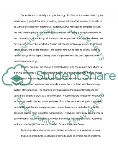 people have become overly dependent on technology essay  people have become overly dependent on technology essay example