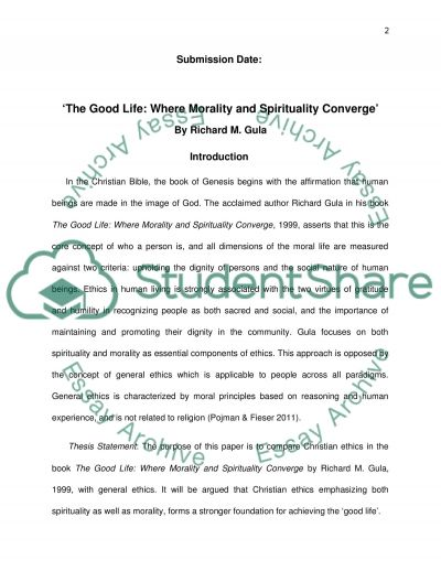 the good life where morality and spirituality converge by richard  the good life where morality and spirituality converge by richard m gula essay example