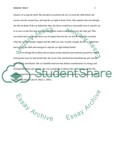 Write an essay in which you describe how and why you helped someone who was in danger, or in which you describe the actions of of someone you know or heard/read about who helped someone in a dangerous or troublesome circumstances. State whether the help w