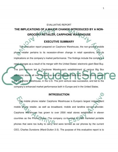 By reviewing contemporary sources identify a major change that was introduced by NON GROCERY retailer and discuss the implications of the implementation of this change to their present performance. (Evaluative Report) essay example