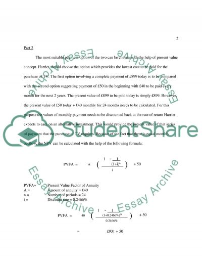 The concept of net present values can be used in this situation to advise Harriet on the most appropriate action to take essay example
