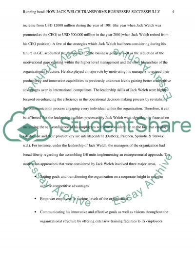 jack welch essay paper View this essay on ge jack welch jack welch welch also saw decision-making speed as essential to his change process he reduced the amount of paperwork and study.