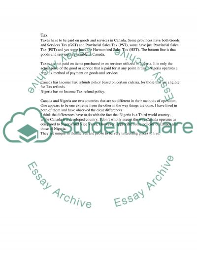 Nigeria and Canada are two places I have lived in, they are however so different in a lot of ways essay example