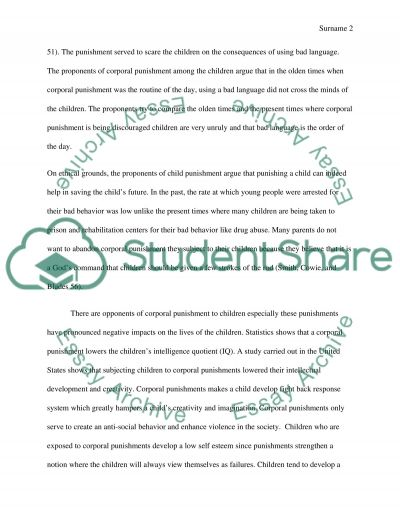 disciplining a child essay Physical punishment is a discipline method used should parents use physical punishment psychology essay print reference this published: 23rd march physical punishment is a discipline method used to cause a child to experience pain to control or correct his or her unacceptable.
