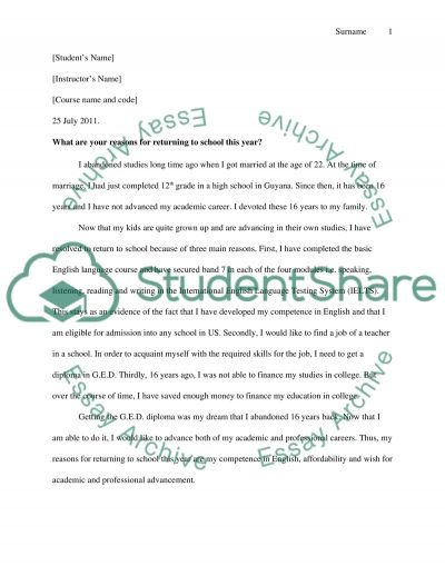 What are your reasons for returning to school this year essay example