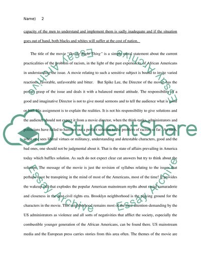 Interpret Lees film Do the Right Thing using one of the discussion questions as prompt-argument essay