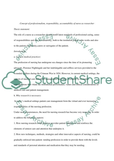 Describe the concept of professionalism, responsibilty, and accountability of the nurse as a RESEARCHER essay example