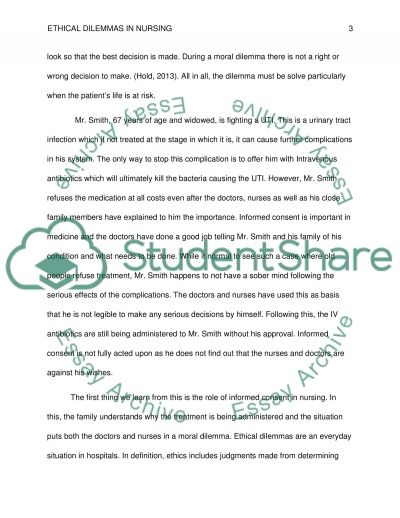 nursing dilemmas essay Free essay: legal issues case study for nursing case 2 nursing situation: cindy black (fictitious name), a four-year-old child with wheezing, was brought.