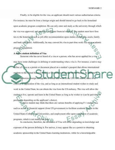 Definition paper for VISA (International Student VISA for staying and studying in US which is F-1 VISA)
