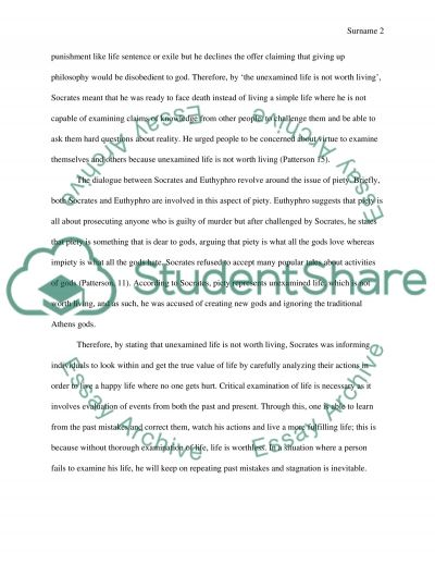 Explain Socrates claim that the unexamined life is not worth living (Apology) essay example
