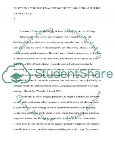 Education: A Vehicle for Maintaining the Status Quo and Force for Social Change essay example