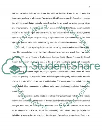 Assignment One Guidelines This assignment task encourages you to develop your skills in searching for and retrieving credible sources of research relevant to social and community development issues in paper and electronic form. You are expected