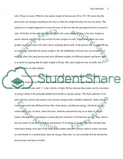 ToK essay on : There are no absolute distinctions between what is true and what is false. Discuss this claim essay example