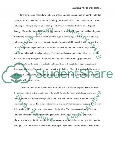 Developmental delays and the environment have on the learning needs of children essay example