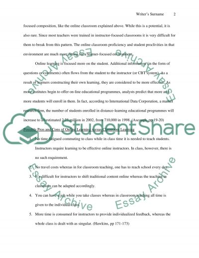 ComparisonContrast Essay Traditional Education (classroom college education) to online education (Distance learning for example for people in the military)